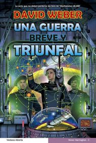Descargar Ebook Una guerra breve y triunfal de David Weber