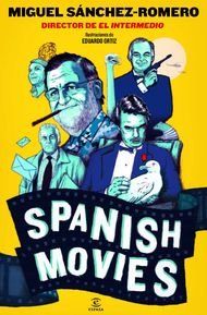 Spanish movies de Miguel SanchezRomero