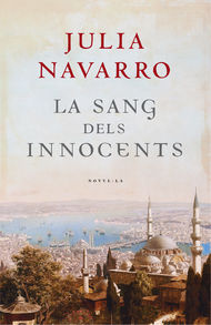 Descargar Ebook La sang dels innocents de Julia Navarro