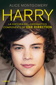 Harry. La historia del carismático componente de ONE DIRECTION