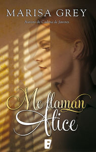 Descargar Ebook Me llaman Alice de Marisa Grey