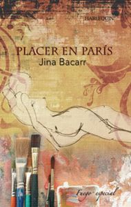 Descargar Ebook Placer en París de Jina Bacarr