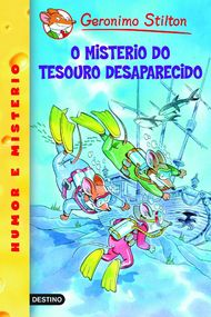O misterio do tesouro desaparecido. Geronimo Stilton Gallego 10