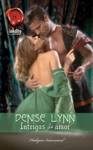 Descargar Ebook Intrigas de amor de Denise Lynn