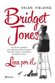 Bridget Jones. Loca por él - Helen Fielding