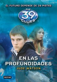 En las profundidades. The 39 Clues 6