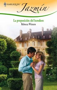 Descargar Ebook La proposición del heredero de Rebecca Winters