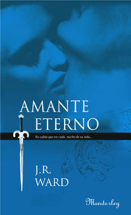 Descargar Ebook Amante Eterno (La Hermandad de la Daga Negra 2) de J.r. Ward