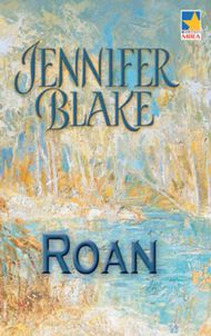 Descargar Ebook Roan de Jennifer Blake