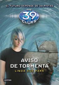 Aviso de tormenta. The 39 Clues 9