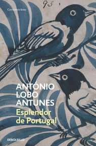 Descargar Ebook Esplendor de Portugal de Antonio Lobo Antunes