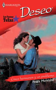 Descargar Ebook Cinco hermanos y un problema ('Los tanner de texas' libro 1) de Peggy Moreland