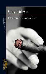 Descargar Ebook Honrarás a tu padre de Gay Talese